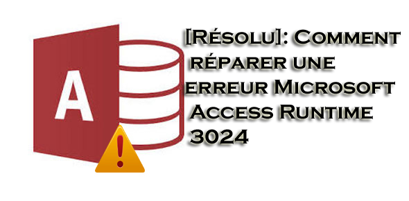 fix-ms-access-error-3024