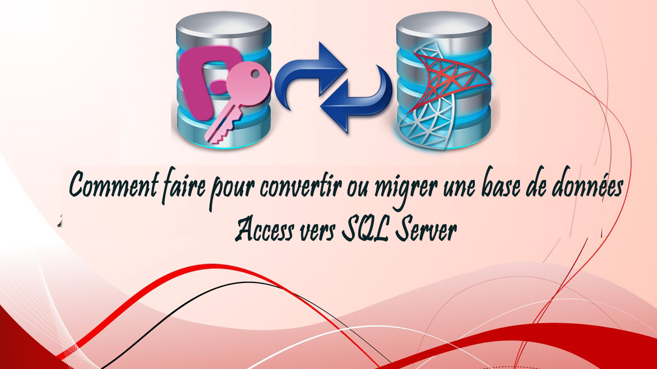 Conversion d'une base de données Access en SQL Server